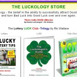 The Luckology Store – Luckology – the belief in the ability to successfully attract good luck over and over again.