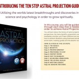 What is Astral Projection? Discover the amazing sensation of leaving your physical body.